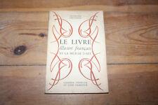 le livre illustré français et la reliure d'art - expo. circulante 1950
