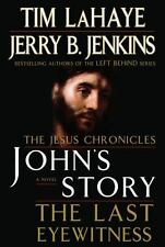 John's Story : The Last Eyewitness by Jerry B. Jenkins and Tim LaHaye (2006)
