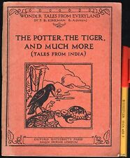 RARE Children's Book 1925 THE POTTER, THE TIGER and MUCH MORE (Tales from INDIA