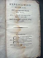 1800  EXPLICATION DE LA LOI DU 4 GERMINAL AN VIII par levasseur  EO