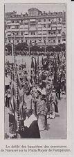 1912  --  DEFILE DES BANNIERES DES COMMUNES DE NAVARRE  PAMPELUNE  3I190