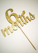 Glitter - DOUBLE THICK & DOUBLE SIDED - 6 months  - Birthday Cake Topper