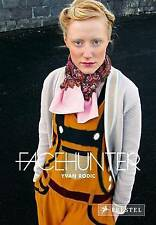 NEW Facehunter by Yvan Rodic