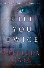 Archie Sheridan and Gretchen Lowell: Kill You Twice 5 by Chelsea Cain (2012,...