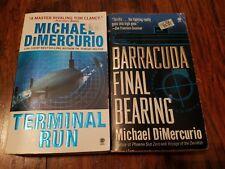 Lot of 2 Michael DiMercurio paperbacks, Terminal Run, Barracuda Final Bearing