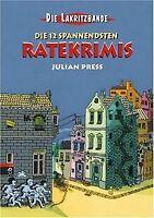 Die Lakritzbande - Die 12 spannendsten Ratekrimis von Pr... | Buch | Zustand gut