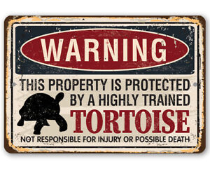 Warning Property Protected By Tortoise Metal Sign - Makes a Funny Room Decor