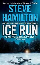 Ice Run by Steve Hamilton *#6 Alex Mcknight* (2005, PB) Comb ship 25¢ ea ad'l bk