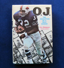 FOOTBALL MEMOIRS - O.J. THE EDUCATION OF A ROOKIE - SIGNED by O.J. SIMPSON