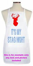 PERSONALISED STAG NIGHT APRON FULL COLOUR A3 PRINT ANY TEXT AND IMAGE