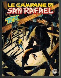 Tex 580 Le Campane di San Rafael 2009 Bonelli Piccinelli