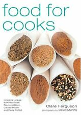 Food for Cooks  Essential Ingredients for Every Cook s Pantry