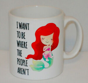 Want To Be Where People Aren't Mermaid Mug Can Personalise Funny Little Gift