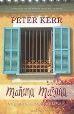 Manana Manana: One Mallorcan Summer (Peter Kerr),Peter Kerr