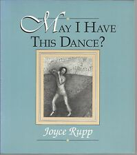 May I Have This Dance Joyce Rupp PB 1992