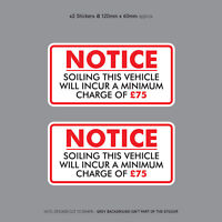 Minimum Soiling Charge £75 Sticker Ideal For Taxi Coach Bus Minibus - SKU3133