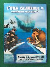 ALBUM Figurine Card Magneti 3D - L'ERA GLACIALE 4 (2012) VUOTO + SET COMPLETO !!