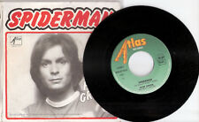 PETER GRIFFIN - SPIDERMAN / JUST WHEN I NEEDED YOU MOST 45 giri - ATLAS RECORDS
