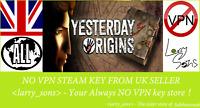 Yesterday Origins Steam key NO VPN Region Free UK Seller