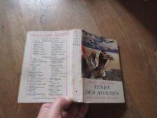 POURPRE + JAQUETTE ANTOINE DE SAINT EXUPERY terre des hommes  1950