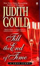 Till the End of Time : A Love Story by Judith Gould (1999, Paperback, Reprint)