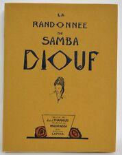 LA RANDONNÉE DE SAMBA DIOUF - THARAUD - ILL. MADRASSI - 1/100 JAPON - 1927