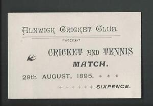 U.K.  Alnwick Cricket Club, Cricket & Tennis match, 1895 - admission ticket.