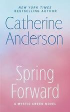 Spring Forward (Mystic Creek), Anderson, Catherine  Book
