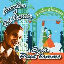 CD Accordéon et bal musette : Emile Prud'homme