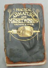 "VINTAGE 1911 ANTIQUE BOOK "" PRACTICAL ARMATURE & MAGNET WINDING """