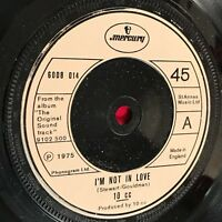 "10CC I'm Not In Love 1975 UK 7"" vinyl single EXCELLENT CONDITION"