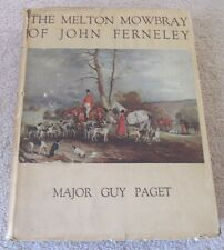 The Melton Mowbray of John Ferneley Hunting Dogs, Fox, Hounds, Horses 1931 Hc/Dj