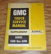 Original 1969 GMC Truck Series 4500 - 6500 Shop Service Manual Supplement 69