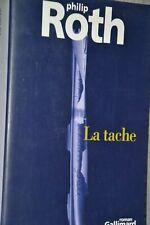 La tache / Philip Roth / Gallimard avec jaquette / Ref E3