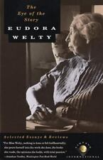 The Eye of the Story: Selected Essays and Reviews Welty, Eudora Paperback