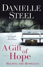 A Gift of Hope : Helping the Homeless by Danielle Steel (2013, Paperback)