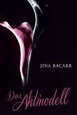 Das Aktmodell von Jina Bacarr, UNGELESEN