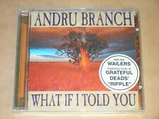 CD / ANDRU BRANCH / WHAT IF I TOLD YOU / NEUF SOUS CELLO