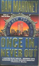 Once In, Never Out 4 by Dan Mahoney (1999, Paperback)