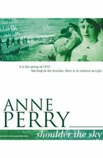 Shoulder the Sky,Anne Perry- 9780755302864