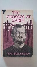 The Crosses at Zarin, Jean Bell Mosley, hardcover 1967, Christian novel, Jesus