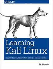 Learning Kali Linux: Security Testing, Penetration Testing & Ethical Hacking by
