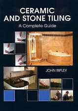 Ceramic and Stone Tiling: A Complete Guide-ExLibrary