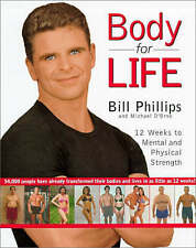 Body for Life: 12 Weeks to Mental and Physical Strength, Orso, Michael D', Phill