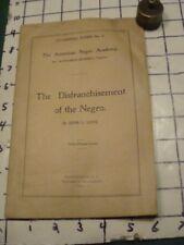 original 1899 THE DISFRANCHISEMENT of the NEGRO - John L Love, 27pgs ORIGINAL