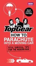 Top Gear: How to Parachute into a Moving Car: Vital Survival Tips for the Modern