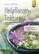 Heilpflanzen-Tinkturen | Wirksame Pflanzenauszüge selbst gemacht | Taschenbuch