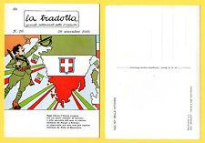 18/68 LA TRADOTTA RUBINO ISTRIA FIUME TRIESTE BANDIERA TRICOLORE SAVOIA ELMETTO
