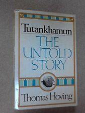 Tutankhamun: The Untold Story By Thomas Hoving