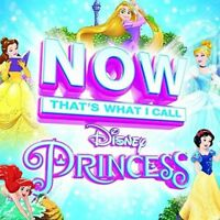 Now That's What I Call Disney Princess [CD]